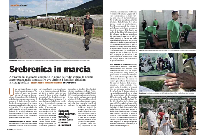 """July 2010 - """"Srebrenica on the march"""", assignment for Left"""