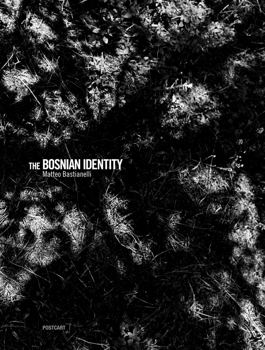 """November 2012 - """"The Bosnian Identity"""" published as book by Postcart publishing srl"""